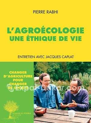L' Agroécologie Une Ethique de Vie image 1