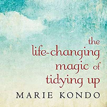 The Life-Changing Magic of Tidying Up: The Japanese Art of Decluttering and Organizing Marie Kondo (Author), Emily Woo Zeller (Narrator), Tantor Audio (Publisher) image 1