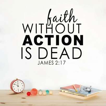 Faith Without Action is Dead Wall Sticker
