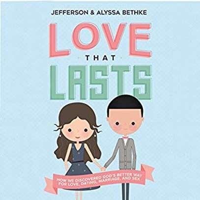 Love That Lasts: How We Discovered God's Better Way for Love, Dating, Marriage, and Sex   Audible Audiobook – Unabridged Jefferson Bethke (Author, Narrator), Alyssa Bethke (Author, Narrator), Thomas Nelson (Publisher) image 1