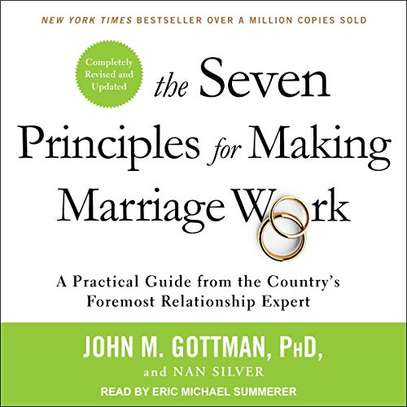 The Seven Principles for Making Marriage Work - A Practical Guide from the Country's Foremost Relationship Expert (Mp3 Audiobook) image 1