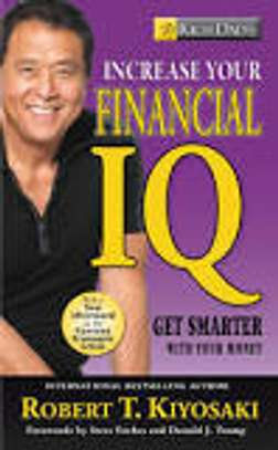 Rich Dad's Increase Your Financial IQ: Get Smarter with Your Money image 1