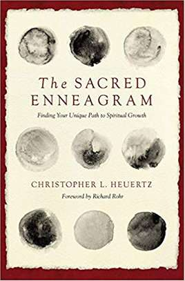 The Sacred Enneagram: Finding Your Unique Path to Spiritual Growth Paperback – September 5, 2017 by Christopher L. Heuertz  (Author), Richard Rohr (Foreword) image 1