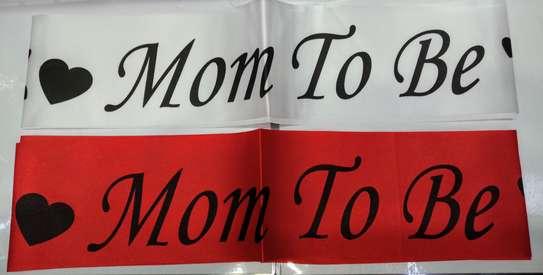 Mom To Be ,Its A Girl/Boy, Happy Birthday Sash image 7