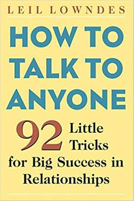 How to Talk to Anyone: 92 Little Tricks for Big Success in Relationships Paperback – October 10, 2003 by Leil Lowndes  (Author) image 1