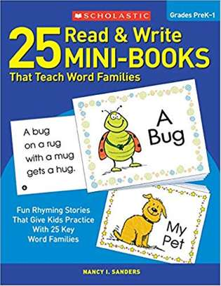 25 Read & Write Mini-Books That Teach Word Families: Fun Rhyming Stories That Give Kids Practice With 25 Keyword Families Paperback – April 1, 2001 by Nancy Sanders (Author), Anne Kennedy (Author) image 1