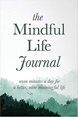 The Mindful Life Journal: Seven Minutes a Day for a Better, More Meaningful Life Paperback – November 24, 2017 by Better Life Journals  (Author), Justin R. Adams (Author) image 1