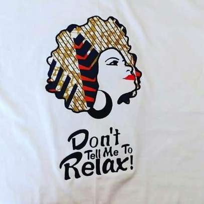 DON'T TELL ME TO RELAX T-Shirt image 1