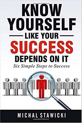 Know Yourself Like Your Success Depends on It (Six Simple Steps to Success) (Volume 2) Paperback – October 4, 2016 by Michal Stawicki  (Author), Anthony Smits (Editor) image 1
