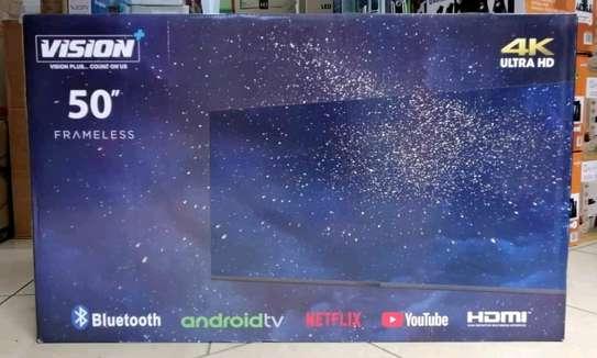 Vision + 50 inch Frameless Smart Android 4k UHD TV - brand new image 1