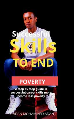 Successful Skills to End Poverty Ebook by Adan Mohammed Adan