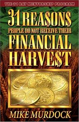 1 Reasons People Don't Receive Their Financial Harvest Paperback – June 25, 1998 by Mike Murdock  (Author) image 1