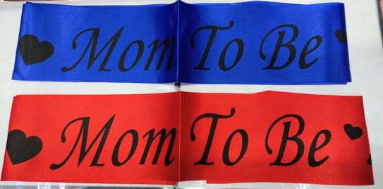 Mom To Be ,Its A Girl/Boy, Happy Birthday Sash image 5