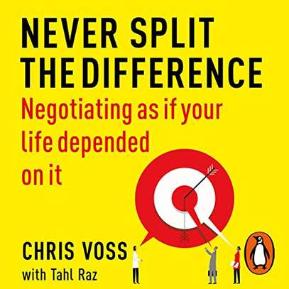 Never Split the Difference - Negotiating as if Your Life Depended on It (Mp3 Audiobook) image 1