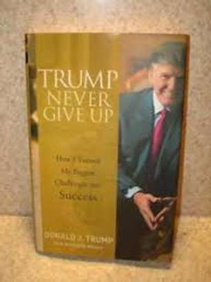 Trump Never Gave Up image 1