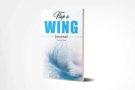 Flap a wing journal:Learn to soar