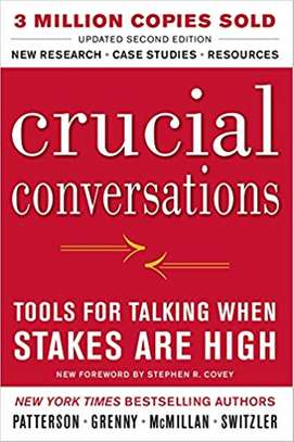 Crucial Conversations Tools for Talking When Stakes Are High, Second Edition Paperback – Animated, September 9, 2011 image 1