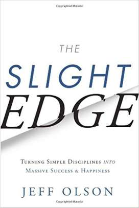 The Slight Edge: Turning Simple Disciplines into Massive Success and Happiness Hardcover – November 4, 2013 by Jeff Olson  (Author), John David Mann  (Author) 4.8 out of 5 stars    1,455 customer reviews  See all 3 formats and editions image 1