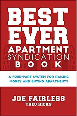 Best Ever Apartment Syndication Book 1st Edition Edition by Joe Fairless  (Author), Theo Hicks (Author)