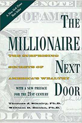 The Millionaire Next Door: The Surprising Secrets of America's Wealthy Paperback – November 16, 2010 by Thomas J. Stanley  (Author), William D. Danko  (Author) image 1