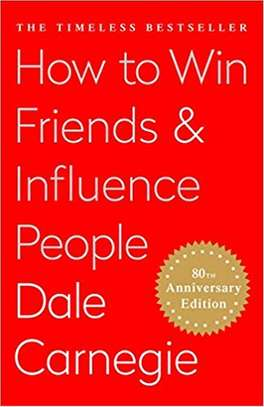 How To Win Friends and Influence People Hardcover – November 3, 2009 by Dale Carnegie  (Author) image 1