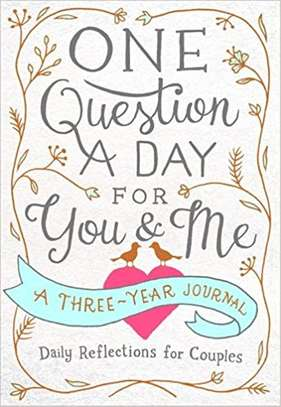 One Question a Day for You & Me: Daily Reflections for Couples: A Three-Year Journal Flexibound – December 26, 2017 by Aimee Chase  (Author) image 1