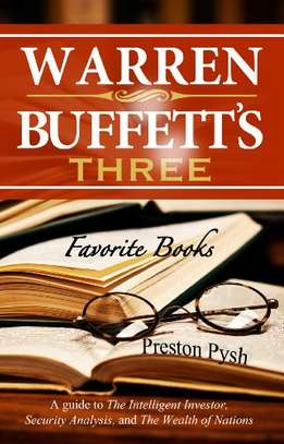 Warren Buffett's 3 Favorite Books: A guide to The Intelligent Investor, Security Analysis, and The Wealth of Nations (Warren Buffett's 3 Favorite Books Book 1 image 1