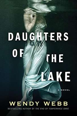 Daughters of the Lake Kindle Edition by Wendy Webb  (Author) image 1
