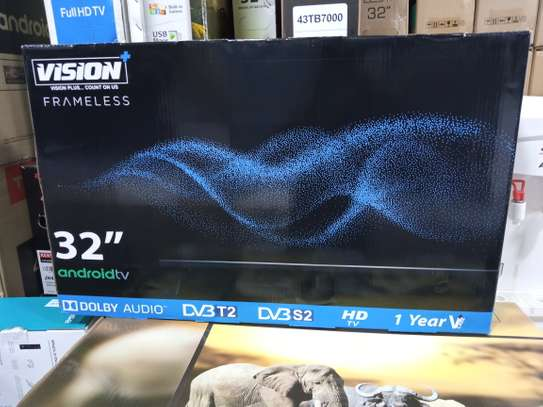 """32"""" vision plus smart Android frameless HD TV image 1"""