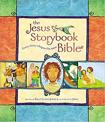 The Jesus Storybook Bible: Every Story Whispers His Name Hardcover – February 20, 2007 by Sally Lloyd-Jones  (Author), Jago  (Illustrator) image 1