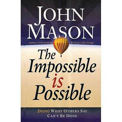 The Impossible Is Possible