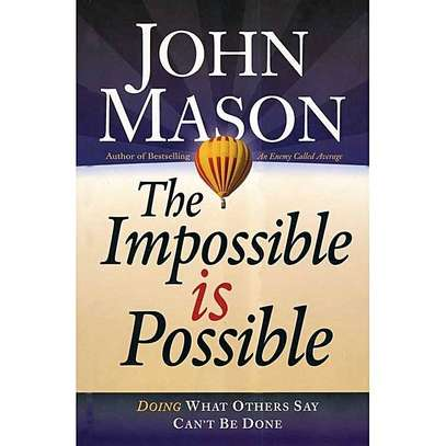 The Impossible Is Possible image 1