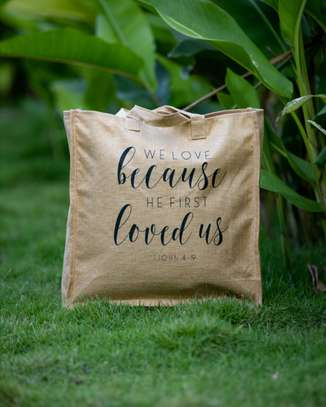 We Love Because He First Loved us Nature Bags