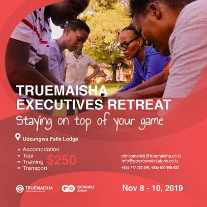 TrueMaisha Executive Retreat